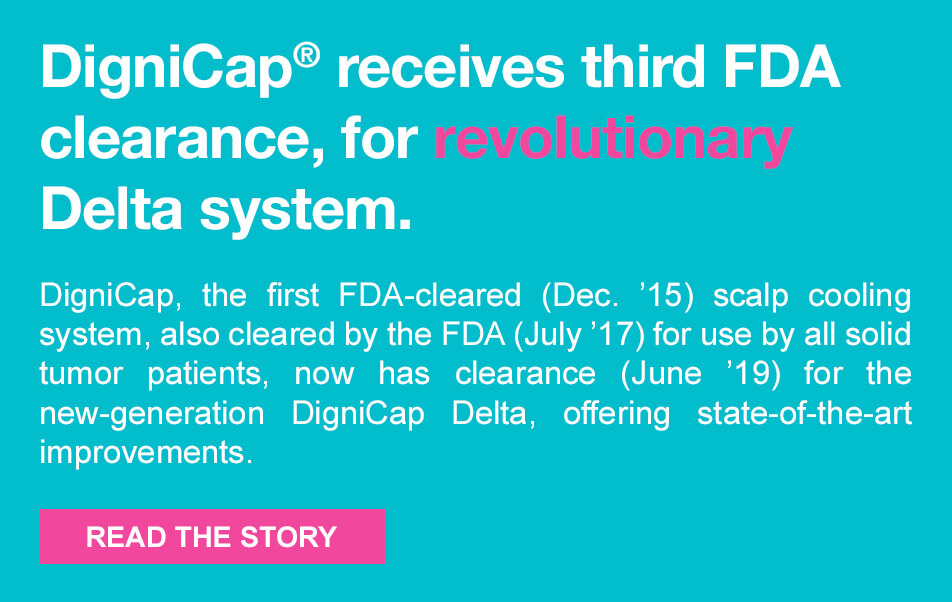 DigniCap receives third FDA clearance, for revolutionary Delta system.